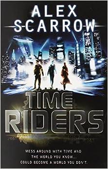 Timeriders book 1 alex scarrow for Alex co amazon