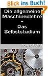 Die allgemeine Maschinenlehre - Das S...