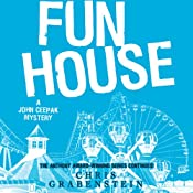 Fun House: A John Ceepak Mystery, Book 7 | Chris Grabenstein