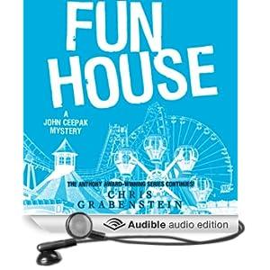 Fun House: A John Ceepak Mystery, Book 7 (Unabridged)