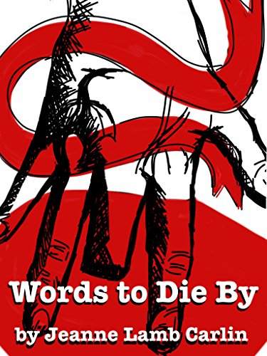 Words To Die By (Allison Taylor Series Book 2) by Jeanne Lamb-Carlin