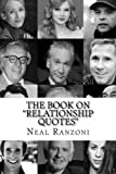 """The Book On """"Relationship Quotes"""" (The Book On """"Quotes Series"""")"""