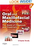 Oral and Maxillofacial Medicine: The...