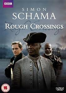 Simon Schama - Rough Crossings [DVD] [2007]