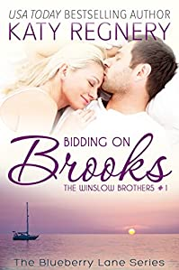 Bidding On Brooks: The Winslow Brothers #1 by Katy Regnery ebook deal