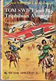 img - for Tom Swift and His Triphibian Atomicar (The New Tom Swift Jr. Adventures, Book 19) book / textbook / text book
