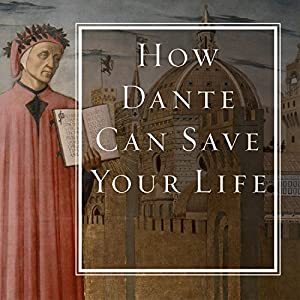 How Dante Can Save Your Life Audiobook