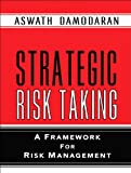 Strategic Risk Taking: A Framework for Risk Management (paperback) (0137043775) by Damodaran, Aswath