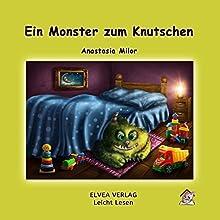 Ein Monster zum Knutschen Hörbuch von Anastasia Milor Gesprochen von: Anastasia Milor