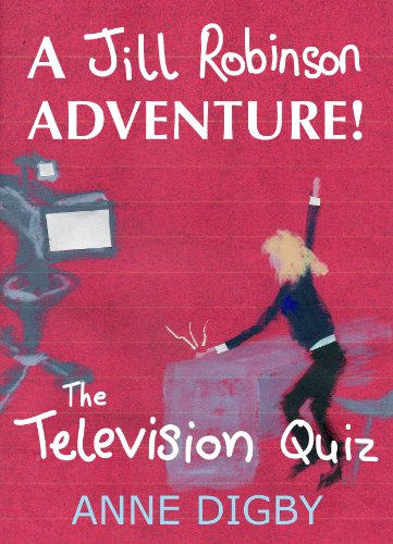 Me, Jill Robinson! The Television Quiz by Anne Digby ebook deal