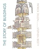 img - for The Story of Buildings: From the Pyramids to the Sydney Opera House and Beyond book / textbook / text book