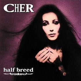Half-Breed (Album Version)