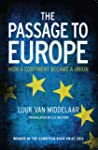 The Passage to Europe - How a Contine...