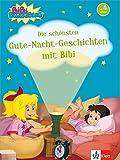 Bibi Blocksberg - Die schönsten Gute-Nacht-Geschichten mit Bibi: zum Vorlesen