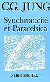 echange, troc Carl Gustav Jung - Synchronicité et Paracelsica