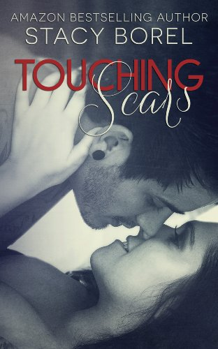 Touching Scars by Stacy Borel