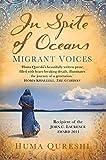 In Spite of Oceans: Migrant Voices