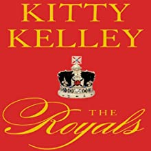 The Royals (       UNABRIDGED) by Kitty Kelley Narrated by Jennifer Van Dyck