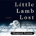 Little Lamb Lost   Margaret Fenton