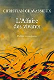 L\'Affaire des vivants par Christian Chavassieux