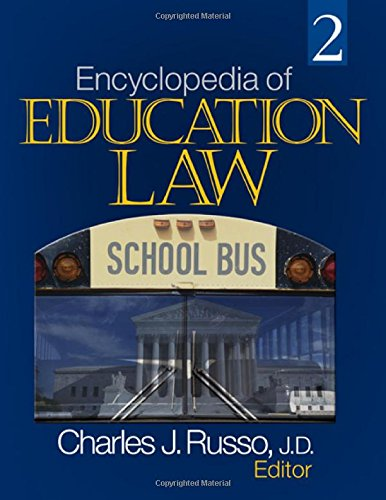 Encyclopedia of Education Law (2 Volume Set)