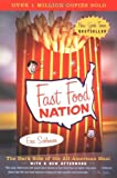 img - for By Eric Schlosser - Fast Food Nation: The Dark Side of the All-American Meal (12/16/01) book / textbook / text book