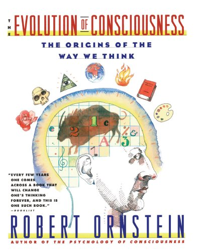 Evolution of Consciousness: The Origins of the Way We Think (A Touchstone book)