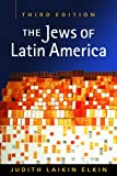 img - for The Jews of Latin America (Religion and Politics in Society) book / textbook / text book
