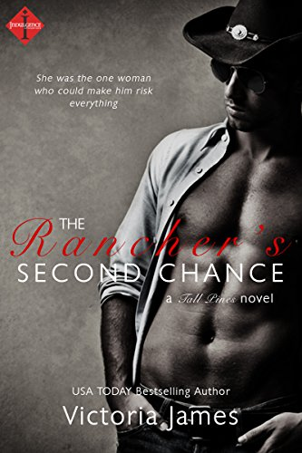 The Rancher's Second Chance (Entangled Indulgence) (Passion Creek Book 2)