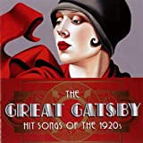 Various The Great Gatsby: Hit Songs of the 1920s
