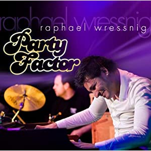 Raphael Wressnig - Party Factor