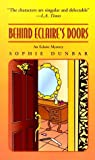 img - for Behind Eclaire's Doors: An Eclaire Mystery (Eclaire Mysteries) by Sophie Dunbar (1998-10-04) book / textbook / text book
