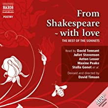 From Shakespeare - With Love (The Best of Sonnets) Audiobook by William Shakespeare Narrated by David Tennant, Juliet Stevenson, Anton Lesser, Maxine Peake, Stella Gonet, Bertie Carvel, Alex Jennings