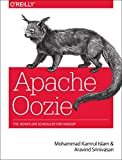 Apache Oozie: The Workflow Scheduler for Hadoop