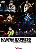 NANIWA EXPRESS 復活の1,2,3,4,5人!  マルチアングルライブ2014 at SHIBUYA PLEASURE PLEASURE (DVD2枚組) Fusion