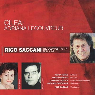 Adriana Lecouvreur: Act III, Scene I,