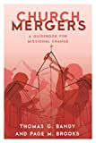 img - for Church Mergers: A Guidebook for Missional Change book / textbook / text book