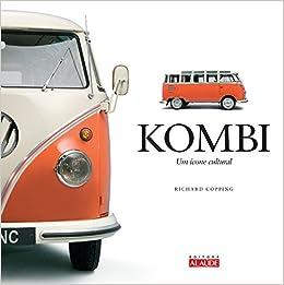 Kombi. Um Ícone Cultural (Em Portuguese do Brasil): Richard Copping: 9788578811372: Amazon.com