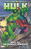 img - for The Incredible Hulk vs. The Marvel Universe book / textbook / text book
