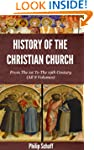 History of the Christian Church - Fro...