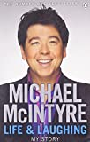 Michael McIntyre Life and Laughing: My Story