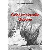 """Geheimnisvolle Ozeanevon """"Nadine Schneider"""""""
