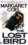 The Lost Bird (A Wind River Reservation Myste) (0425170306) by Coel, Margaret