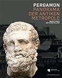 Pergamon – Panorama der antiken Metropole