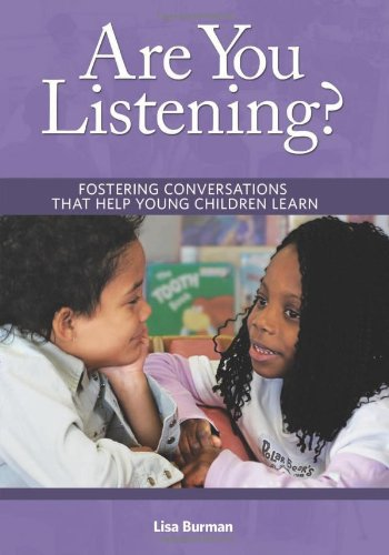 Are You Listening?: Fostering Conversations That Help...