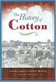 The History of Cotton: South Carolina Cotton Museum