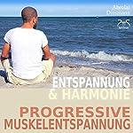 Entspannung und Harmonie: Progressive Muskelentspannung PMR | Franziska Diesmann