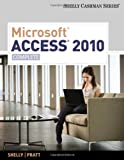 img - for Microsoft Access 2010: Complete (Shelly Cashman Series(r) Office 2010) book / textbook / text book