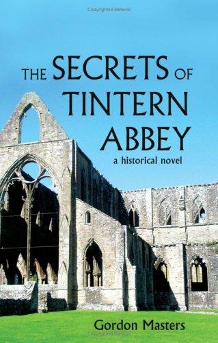 The Secrets of Tintern Abbey: A Historical Novel