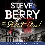 The Patriot Threat: Expanded Edition (Unabridged)